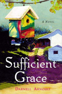 Sufficient Grace, a novel by Darnell Arnoult